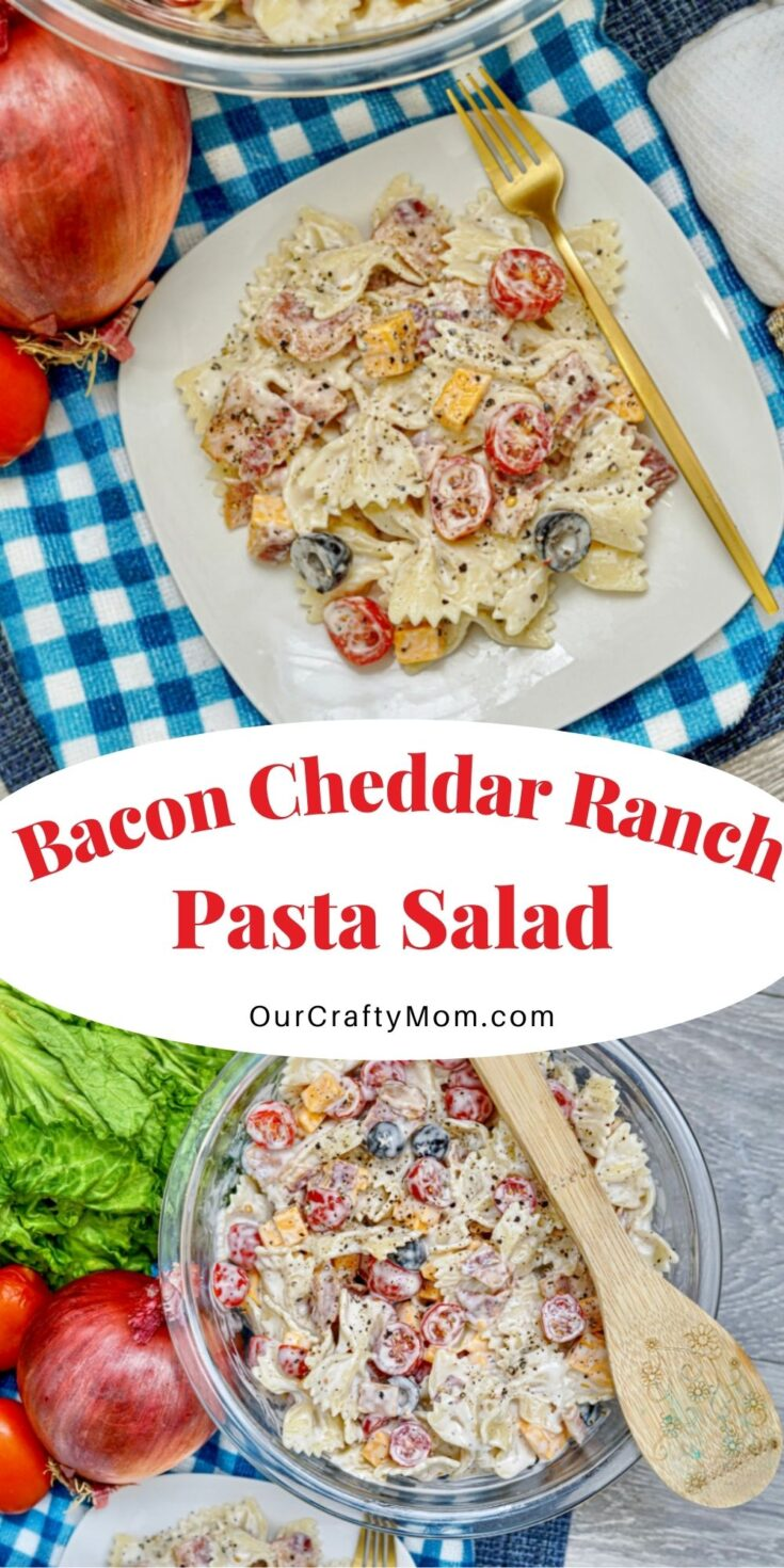 Make A Delicious Bacon Cheddar Ranch Pasta Salad