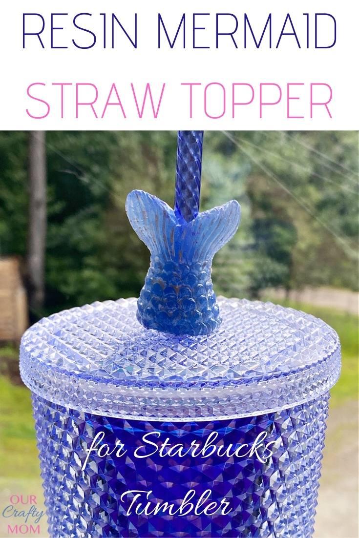 mermaid straw topper on starbucks tumbler